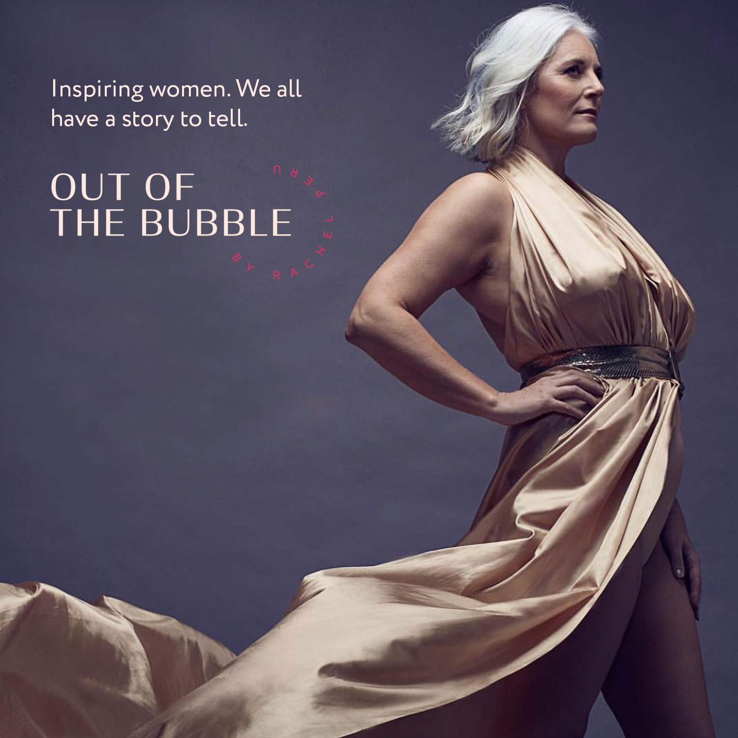 Ep.58- Out of the Bubble with model, fashion event organiser and style and confidence coach Bernadette Gledhill.