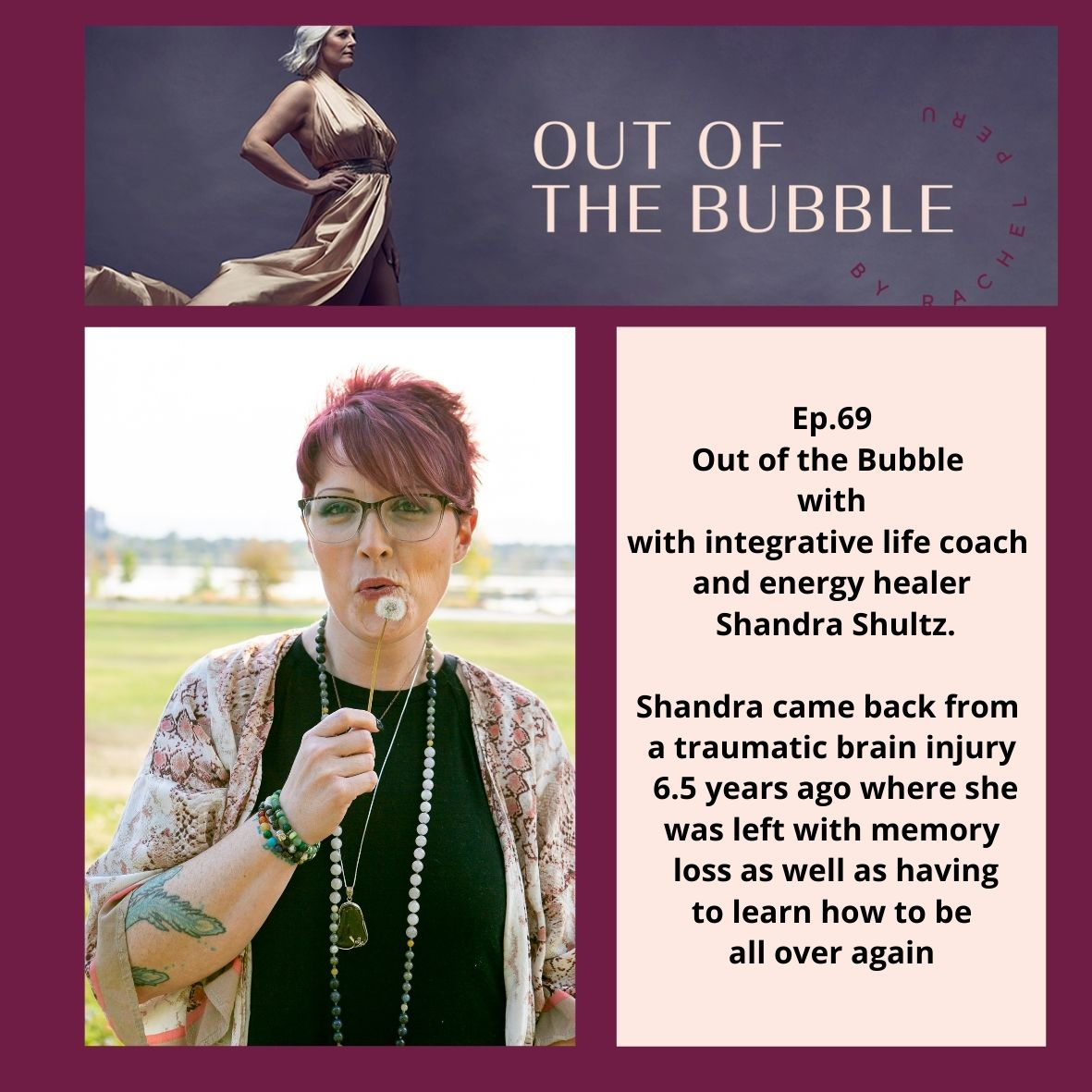 Ep.69 Out of the Bubble with integrative life coach and energy healer Shandra Shultz.