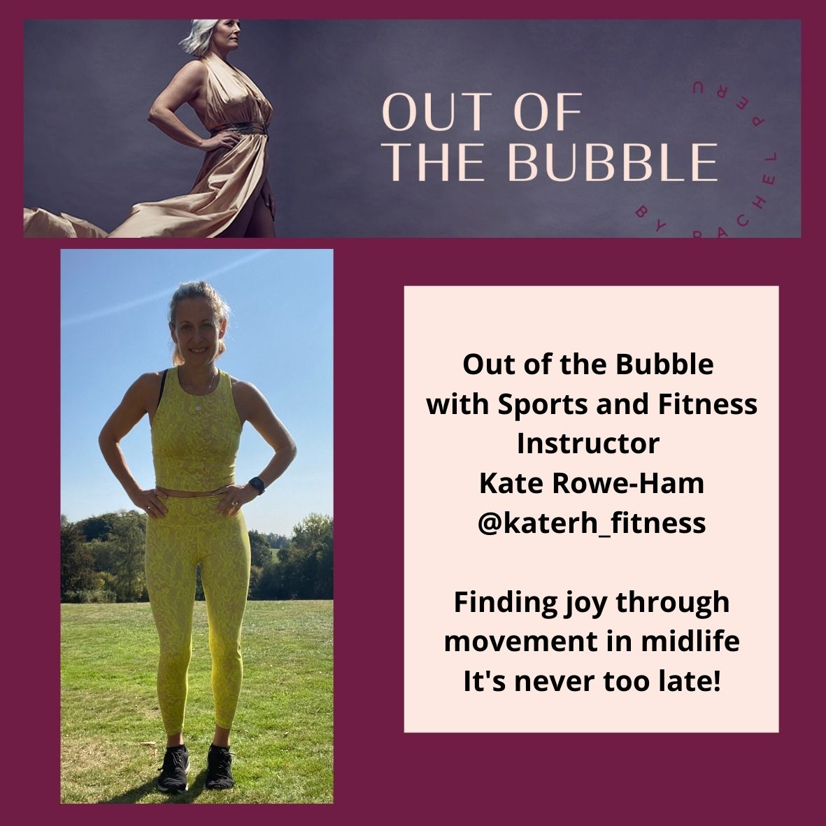 Ep.75 Out of the Bubble with Sports and Fitness Instructor Kate Rowe-Ham