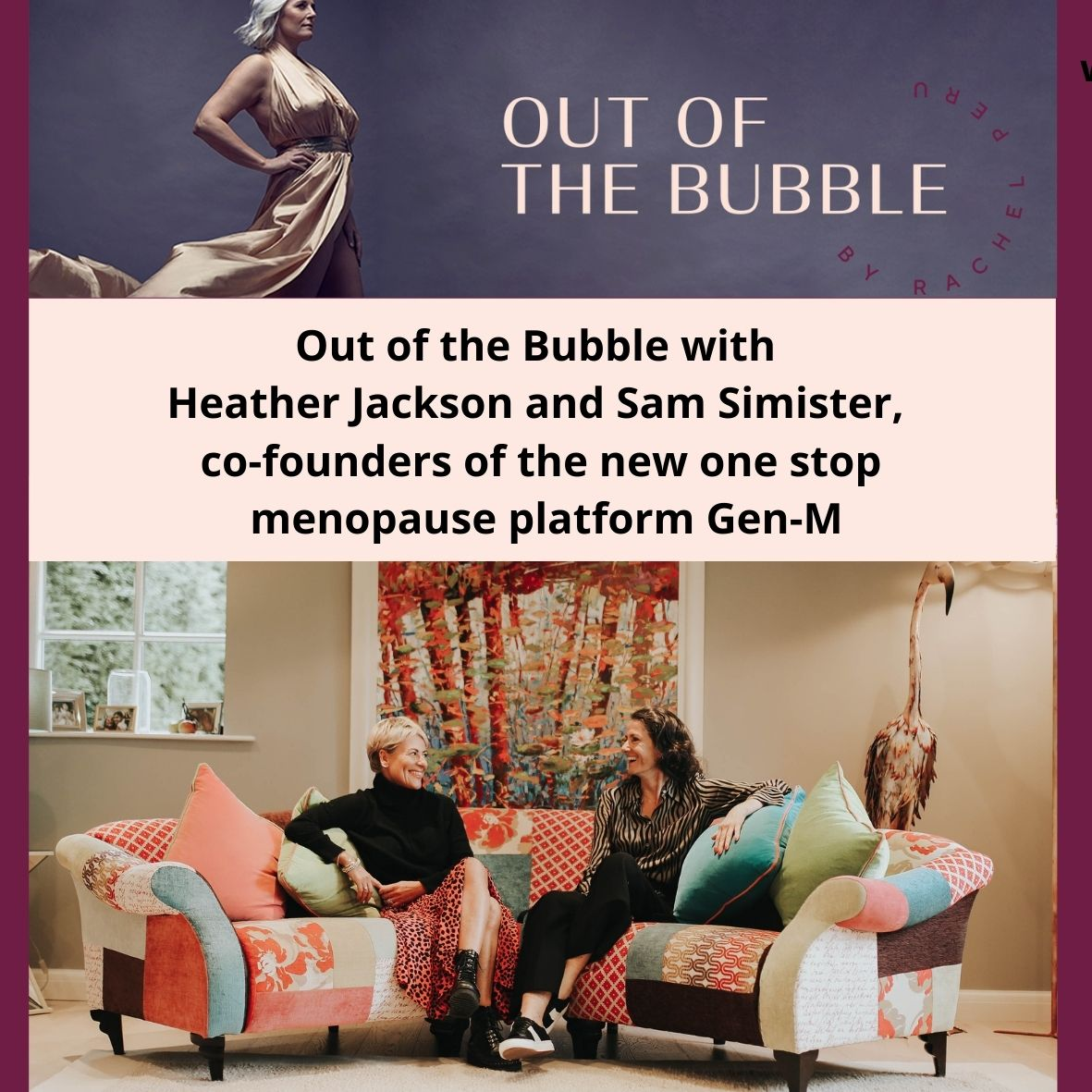 Ep.81 Out of the Bubble with Heather Jackson and Sam Simister, the founders of Gen-M